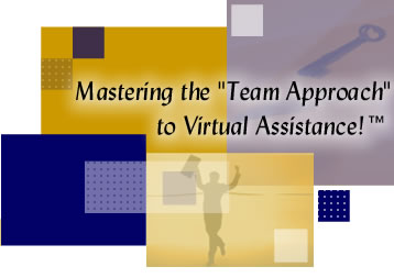 "eOffice - Mastering the ""Team Approach"" to Virtual Assistance!"